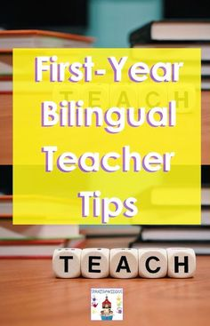 Bilingual Teachers: First Year Tips to Skyrocket Your Teaching • Spanish4Kiddos