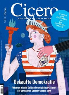 Gekaufte Demokratie. Gefunden in: Cicero, Nr. 3/2016