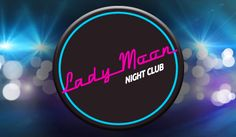 Nightclub Lady Moon