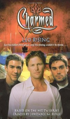 Charmed: Leo Rising by Paul Ruditis, based on Charmed created by Constance M. Serie Charmed, Charmed Tv Show, Abc Shows, Old Tv Shows, Chris Halliwell, Demon Trap, Victor Webster, Charmed Book Of Shadows, Leo Rising