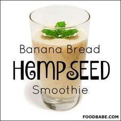 Banana Bread Hemp Smoothie - This smoothie is super satisfying and will curb those cravings for high sugary treats and junk food. One of the secrets is using hemp seeds that are full of fiber and one of my favorite sources of protein! Juice Smoothie, Smoothie Drinks, Healthy Smoothies, Smoothie Recipes, Healthy Snacks, Organic Smoothies, Green Smoothies, Detox Drinks, Hemp Seed Recipes