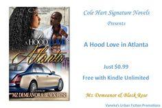 """A Hood Love in Atlanta"" by Mz Demeanor & Black Rose Promotional Flyers, Flyer Design, Atlanta, Fiction, Novels, Rose, Black, Pink, Black People"