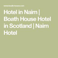 Hotel in Nairn | Boath House Hotel in Scotland | Nairn Hotel