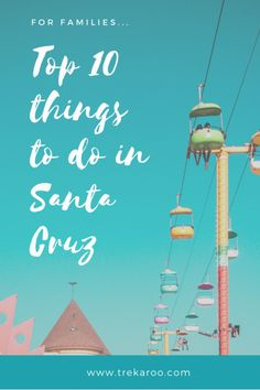 Creative Environmentally Conscious And Filled With Family Fun Here S Our Top 10 List