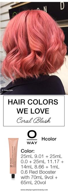 Coral Blush Hair Color with Oway Hcolor by Katya Gutu! Love the vibrant colors you can achieve with ammonia-free hair color! #Oway #Hcolor
