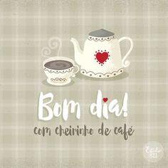 Uma mensagem das boas para compartilhar com pessoas queridas! Bom dia com cheirinho de café :)