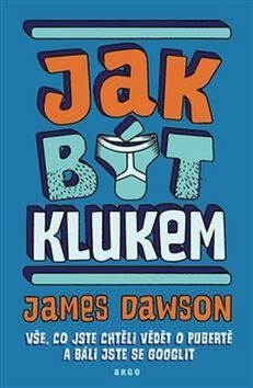 Jak být klukem - James Dawson Big Kids, Film, Books, Author, Literatura, Liquor, Livros, Movies, Film Stock