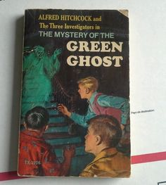 The Mystery of the Green Ghost No. 4 by Robert Arthur and Alfred Hitchcock...