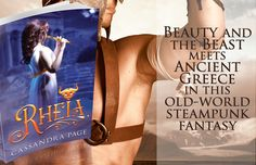 """""""Rheia by Aussie author Cassandra Page is a stunning, breath taking and tissue-inducing fantasy/steampunk/young adult novel which was unp. Prisoners Of War, Ancient Greece, Beauty And The Beast, Old World, Teaser, Novels, Death, Author, Writers"""