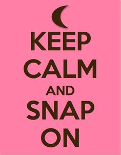 pi beta phi. keep calm and snap on