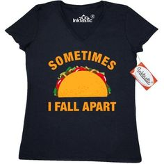 Inktastic Tacos Fall Apart Women's V-Neck T-Shirt Taco Funny Sometimes I Shell Break Broken Breakdown Emotional Go To Pieces Stressed Out Pinkinkartkids Food Drinks Chef Cook Kitchen Coffee Clothing Apparel Tees Adult, Size: XXL, Black