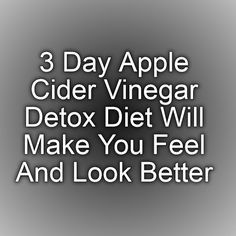 Apple Cider Vinegar Remedies 3 Day Apple Cider Vinegar Detox Diet Will Make You Feel And Look Better - Have you been on the lookout for the rapid, safest and easiest way to feel better and look better? A Apple Cider Vinegar Detox will provide you with. Week Detox Diet, Detox Diet Drinks, Detox Diet Plan, Cleanse Diet, Stomach Cleanse, Smoothie Detox, Detox Foods, Acv Diet, Body Cleanse
