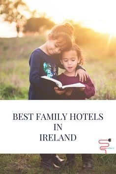 Thinking of a family getaway in Ireland? Here are our top picks of family-friendly hotels around Ireland.