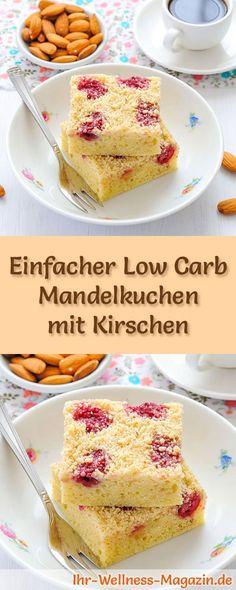 Rezept für Low Carb Mandelkuchen mit Kirschen: Der kohlenhydratarme, kalorienreduzierte Kuchen wird ohne Zucker und Getreidemehl zubereitet ... #lowcarb #kuchen #backen
