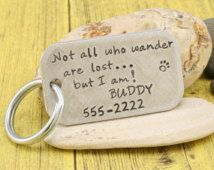 Hand stamped dog tag - Not all who wander are lost - custom pet tag by iiwii emporium Cute Dog Tags, Cute Dogs, Custom Pet Tags, Dog Area, Cat Tags, Crazy Dog Lady, Dog Items, Pet Id, Metal Stamping