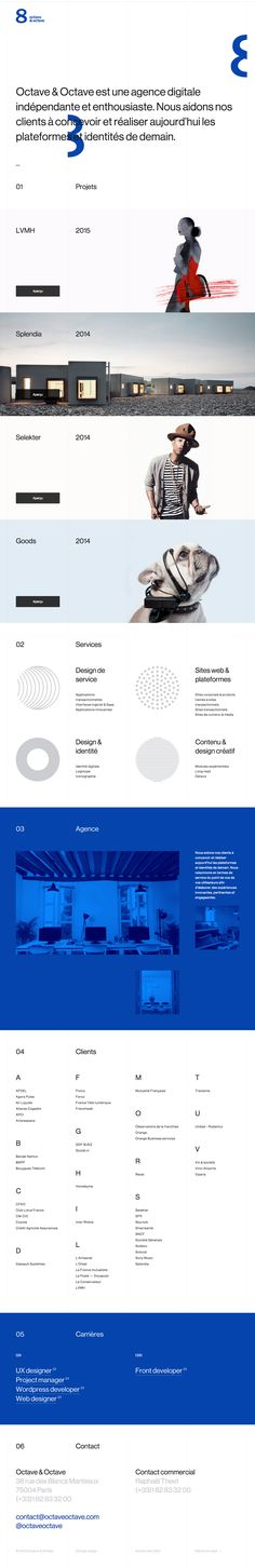 Interesting left-aligned layout in this responsive One Pager for Paris-based digital agency, 'Octave & Octave'. The One Page website features AJAX loading portfolio items and I quite like the layout of the alphabetised client list.