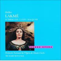 Delibes: Lakmé by Dame Joan Sutherland, Orchestre national de l'Opéra de Monte-Carlo & Richard Bonynge