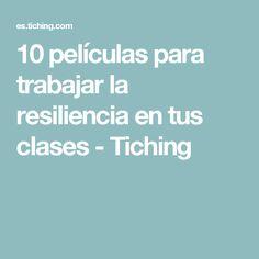 10 películas para trabajar la resiliencia en tus clases - Tiching