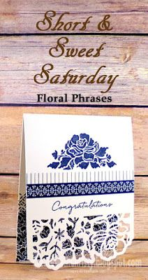 Create With Christy: Short & Sweet Saturday - Floral Phrases