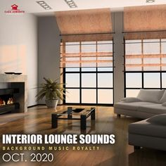 Interior Lounge Sounds (2020) Electro Music, Musicals, Meditation, Relax, Lounge, Album, Interior, Airport Lounge, Design Interiors