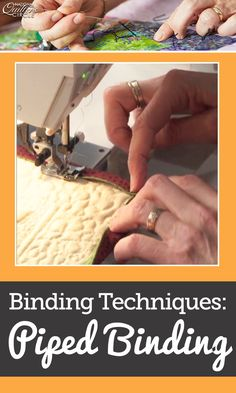 """Sherri Driver demonstrates how to make a piped binding with a machine. The technique originates from Debra Wagner's """"Traditional Quilts Todays Techniques"""" book. Sherri wants to make sure your work stands out by using flashy fabric as well as showing you how to make perfectly mitered binding for corners."""