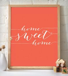 frase:Home Sweet Home