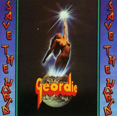 GEORDIE - SAVE THE WORLD