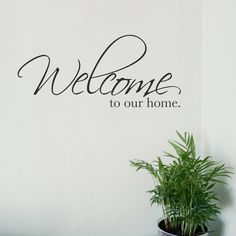 Welcome To Our Home Wall Sticker Vinyl Decal Stickers words quote mural