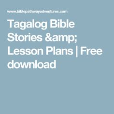 Tagalog Bible Stories & Lesson Plans | Free download