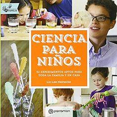 Ciencia Para Niños (Eureka): Amazon.es: Liz Lee Heinecke: Libros
