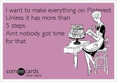I agree with this Pinterest projects humor!