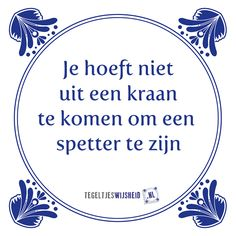 Super ideas for humor quotes nederlands holland Boyfriend Quotes Relationships, Funny Relationship Quotes, Sarcastic Quotes, Funny Quotes, Humor Quotes, Me Time Quotes, Words Quotes, Best Quotes, Sayings
