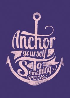 Anchor to something special by Tshirt Factory in Typography