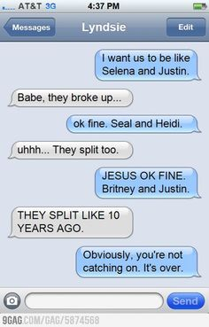 Funny Break Up Text Messages   funny text message want to break up you're not catching on