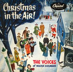 rogerwilkerson:    Christmas In The Air!  The Voices of Walter Schumann - 1962.