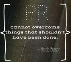 Something to always remember about #PR by Harold Burson. #publicrelations #prssa #prsa Spin City, Reputation Management, Public Relations, Me Quotes, Leadership, Inspirational Quotes, Wisdom, Social Media, Teaching