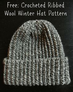 Free Crocheted Ribbed Wool Winter Hat Pattern - Unisex, Adjustable Size