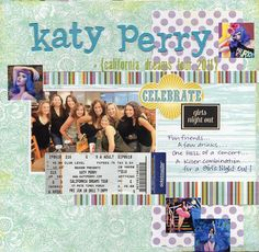 Great layout, I know my daughter would love this considering she loves Katy Perry's music!