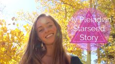 My Pleiadian Starseed Story - Bridget Nielsen. This video is dedicated to my Pleiadian starseed experience- connecting with my galactic counterpart and soul lineage.   https://www.youtube.com/user/TheBridgetNielsen Pyramind Song By Patrick Haize & Itom Lab: http://patrickhaize1.bandcamp.com/  www.hybridchildrencommunity.org www.bridgetnielsen.com www.harmoniousearth.org