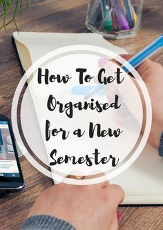 How To Get Organised for a New Semester