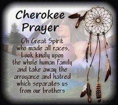 Native American Indian Cherokee Prayer