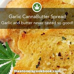 Garlic CannaButter Spread from the The Stoner's Cookbook… Weed Recipes, Marijuana Recipes, Cannabis Edibles, Cooking Recipes, Cannabis Oil, Cannabis Cookbook, Hemp Recipe, Incredible Edibles, Herbs