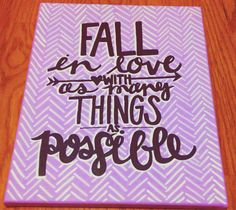 Canvas Quote Painting - Fall in Love with as Many Things as Possible - kalligraphy on Etsy