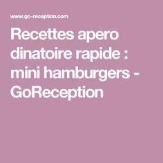 Recettes apero dinatoire rapide : mini hamburgers - GoReception