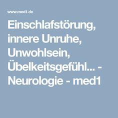 Einschlafstörung, innere Unruhe, Unwohlsein, Übelkeitsgefühl... - Neurologie - med1 Neurology, Falling Asleep