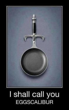 Flynn Rider totally needs this. It looks like a sword til he pulls it out, then BAM! Frying pan!!!!!