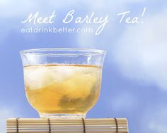 Have you tried Japanese barley tea? Learn the cooling, cleansing barley tea benefits plus how to brew this beneficial tea.