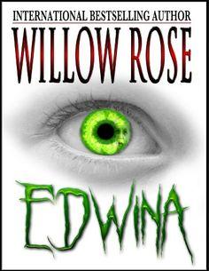 Edwina by Willow Rose http://www.amazon.com/dp/B00DGYKGQ0/ref=cm_sw_r_pi_dp_4Tuswb1XDT7HJ