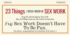 23 Things I Wish I'd Known: #14: Sex Work Doesn't Have to Be Fun