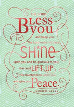 Numbers Lord bless you and keep you; The Lord make His face SHINE upon you. I've always loved this promise. Scripture Verses, Bible Verses Quotes, Bible Scriptures, Art Quotes, Powerful Scriptures, Prayer Verses, Biblical Quotes, Daily Quotes, Words Of Encouragement